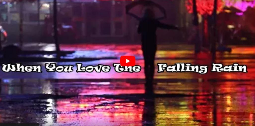when you love the falling rain